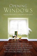 Opening Windows: Spiritual Refreshment for Your Walk with Christ (Hardcover)