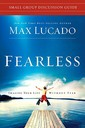 Fearless Small Group Discussion Guide: Imagine Your Life Without Fear (Softback)