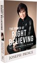 The Power Of Right Believing ─ 7 Keys To Freedom From Fear, Guilt & Addiction (Hardback)